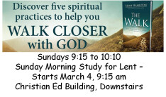Lenten Series - The Walk